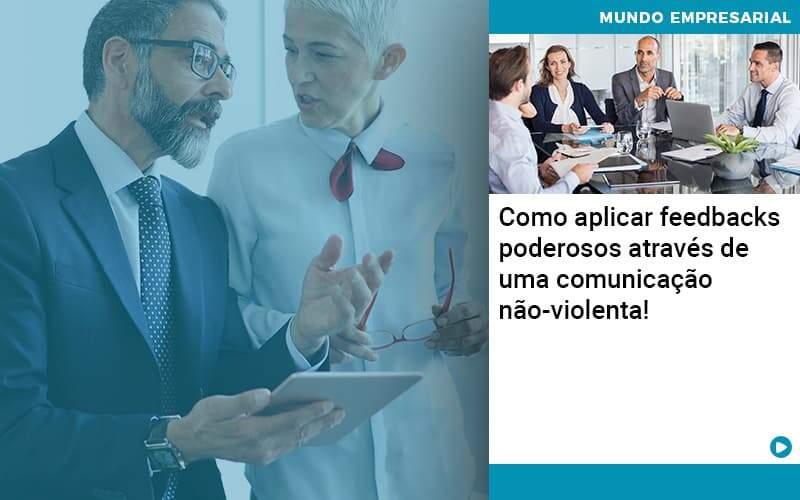 Como Aplicar Feedbacks Poderosos Atraves De Uma Comunicacao Nao Violenta Organização Contábil Lawini - i9 Contabilit