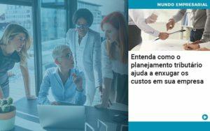Planejamento Tributario Porque A Maioria Das Empresas Paga Impostos Excessivos Organização Contábil Lawini - i9 Contabilit